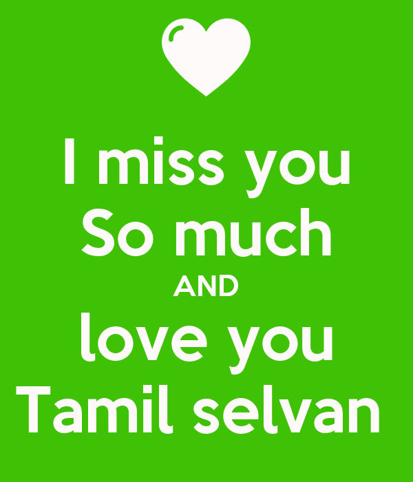 I Miss You So Much And Love You Tamil Selvan Poster Tdsr Keep