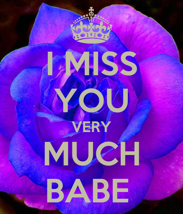 I Miss You Very Much Babe Poster Bobbys Girl Keep Calm O Matic