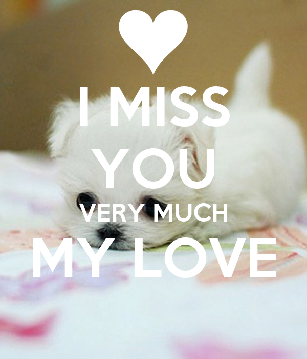 I Miss You Very Much My Love Poster Blade Keep Calm O Matic