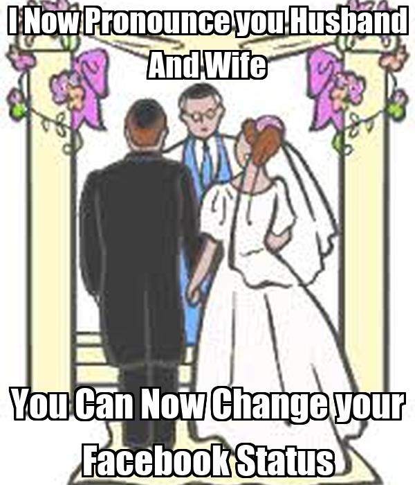 I pronounce you husband and wife