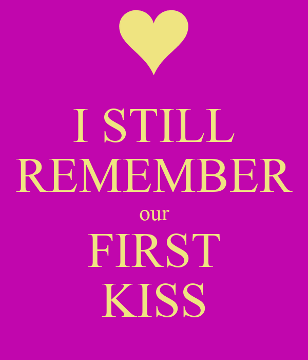 i still remember our first kiss - photo #2