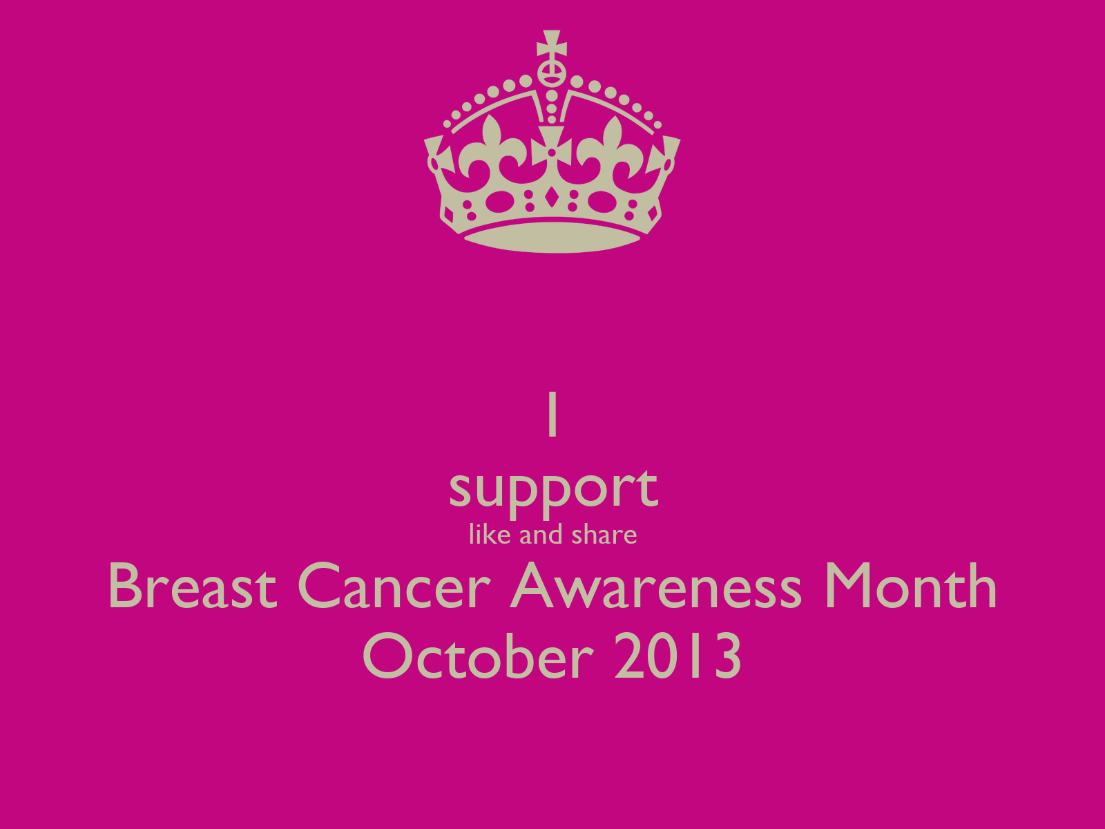 support like and share Breast Cancer Awareness Month October 2013 ...