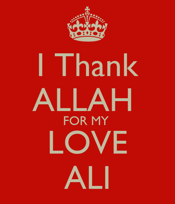 i thank allah for my love ali poster marwa keep calm o matic