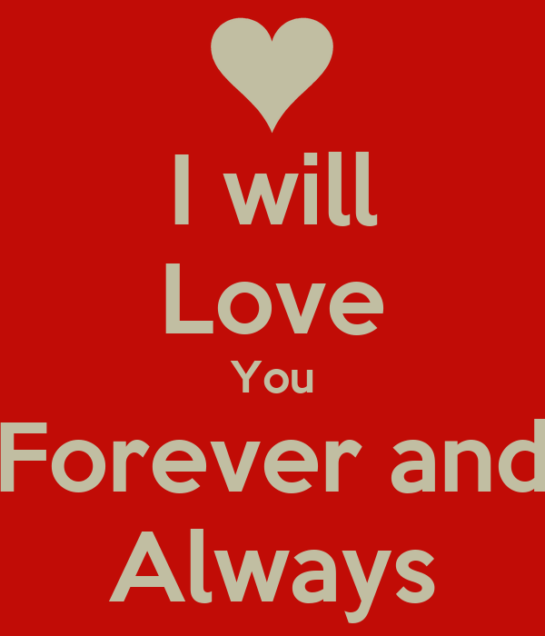 i will love you forever and always poster cole keep
