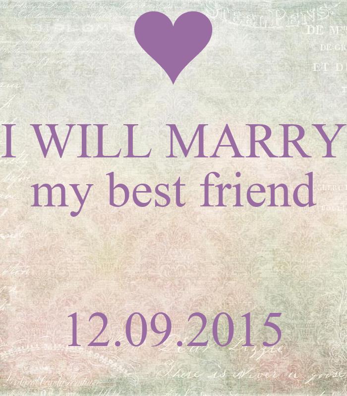will i marry my best friend