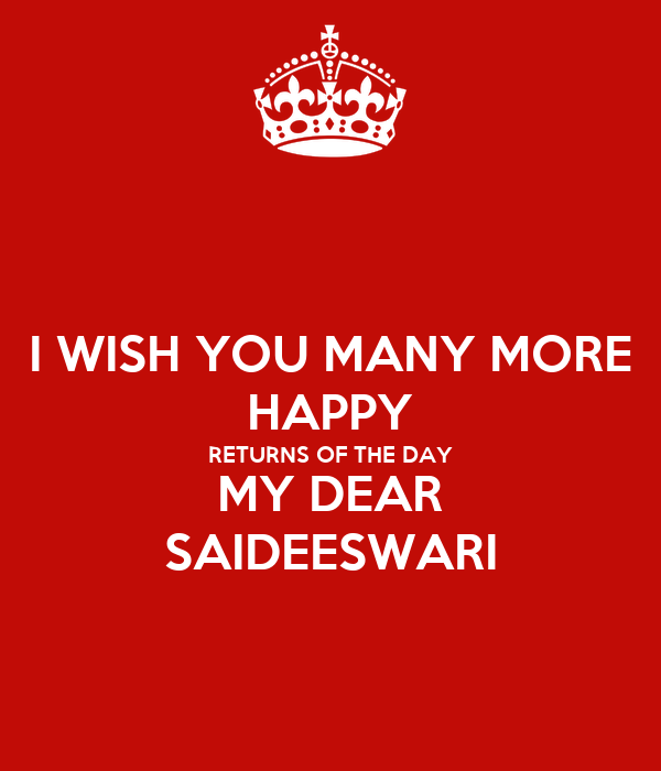 I Wish You Many More Happy Returns Of The Day My Dear Saideeswari