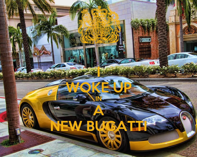 I Woke Up In A New Bugatti Poster Jobabeatz Keep Calm