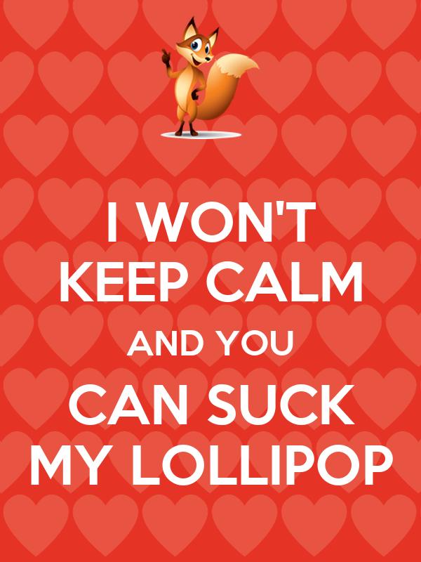Suck On My Lollipop