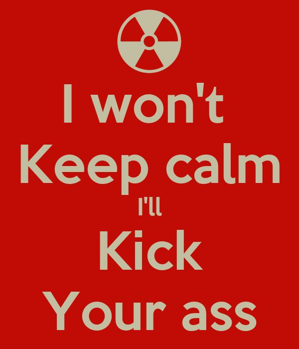 your ass kick