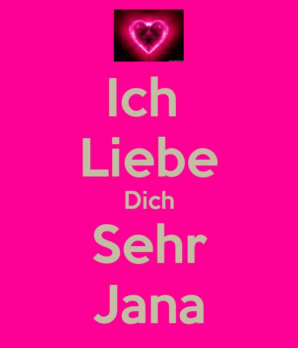 Ich Liebe Dich Sehr Jana Poster Jana Keep Calm O Matic