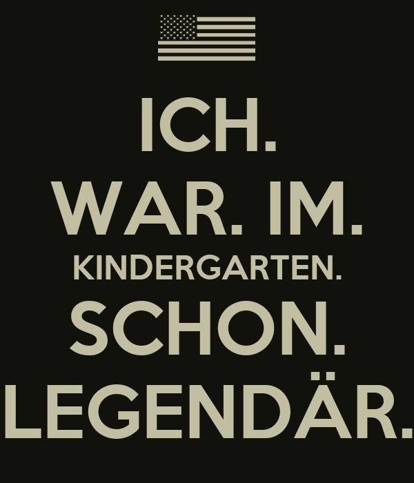 best loved 820cf 971b7 ICH. WAR. IM. KINDERGARTEN. SCHON. LEGENDÄR. Poster | mike ...