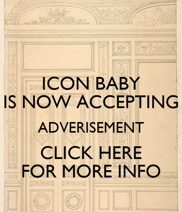 More Pictures Click Here: ICON BABY IS NOW ACCEPTING ADVERISEMENT CLICK HERE FOR