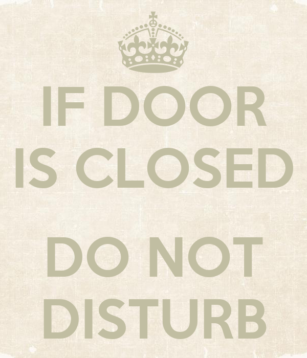 If door is closed do not disturb poster shay keep calm for Door not closing