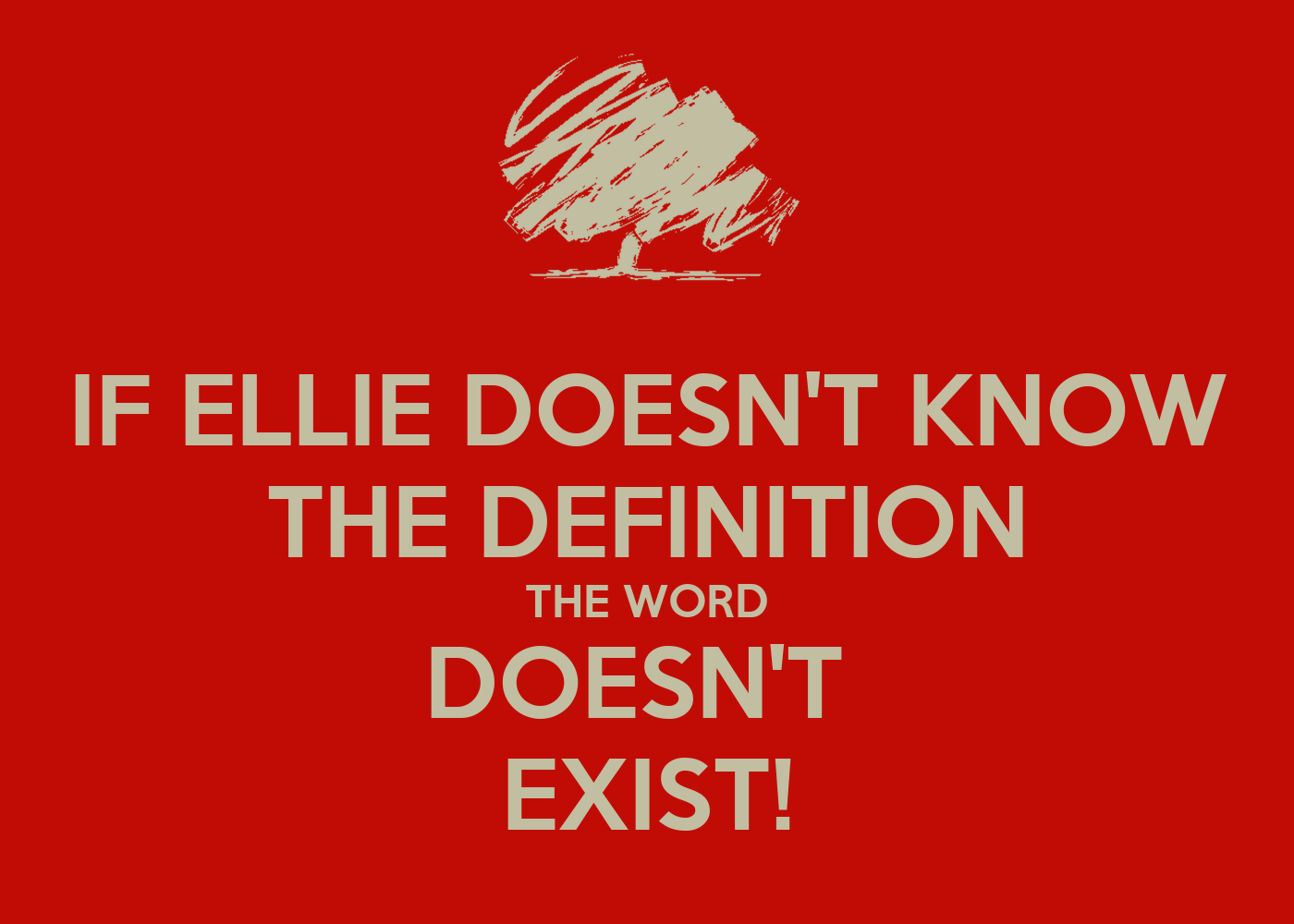 The Word Know If ellie doesn't know the The Word Know