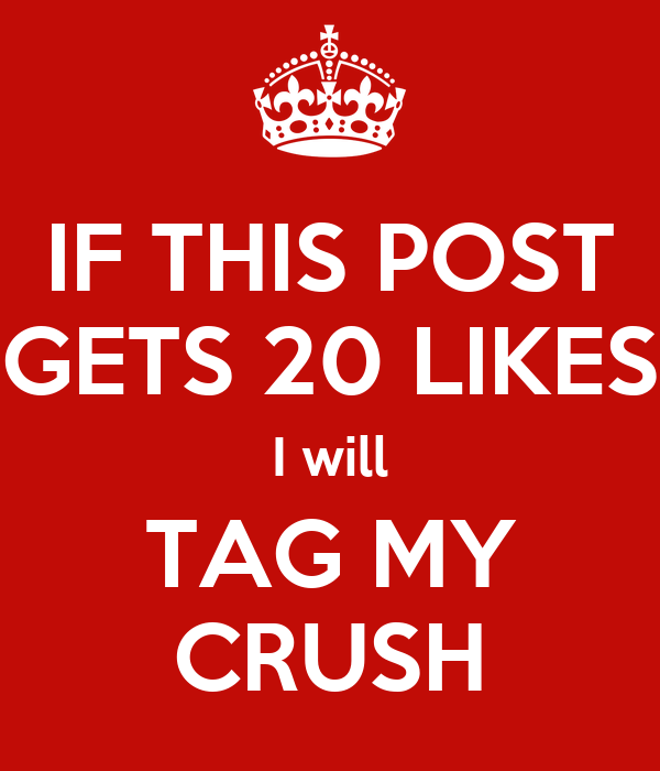 if this post gets 20 likes i will tag my crush poster