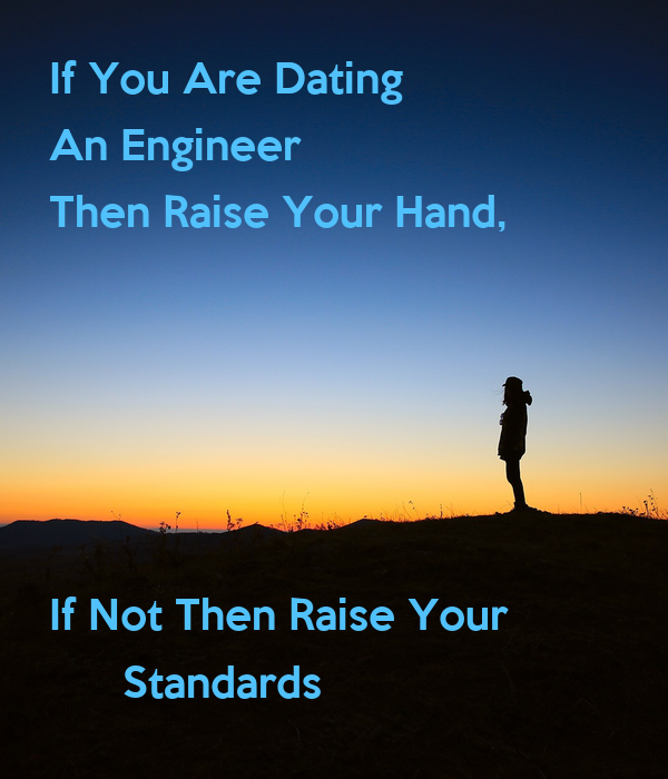 Raising your standards in dating