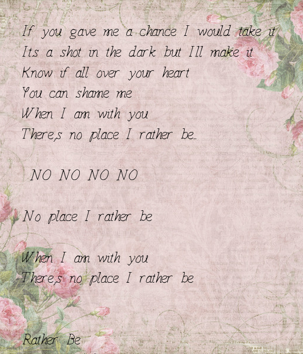 if you gave me the chance