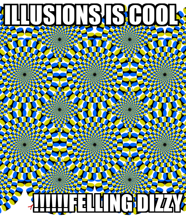 Illusions That Make You Dizzy See this and you gonna feelOptical Illusions That Make You Dizzy