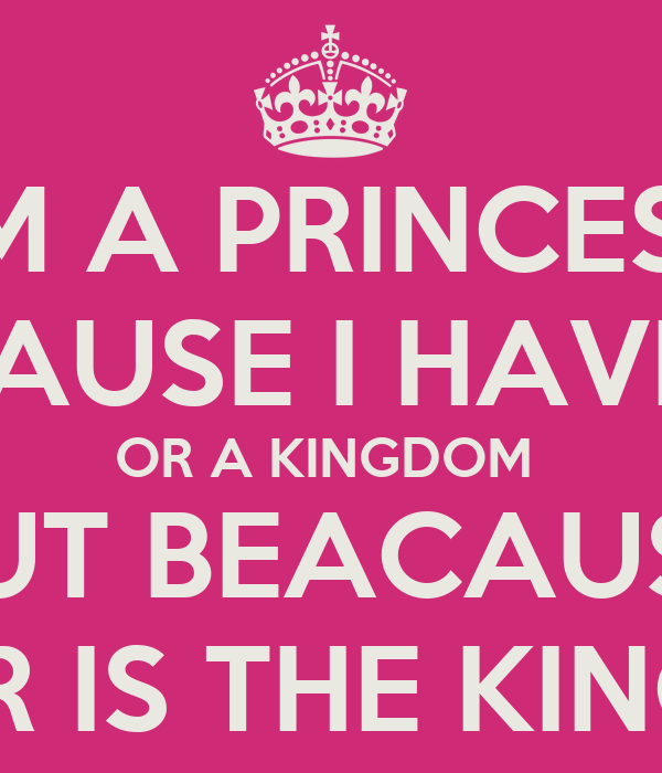 Im A Princess Quotes Tumblr Eydt