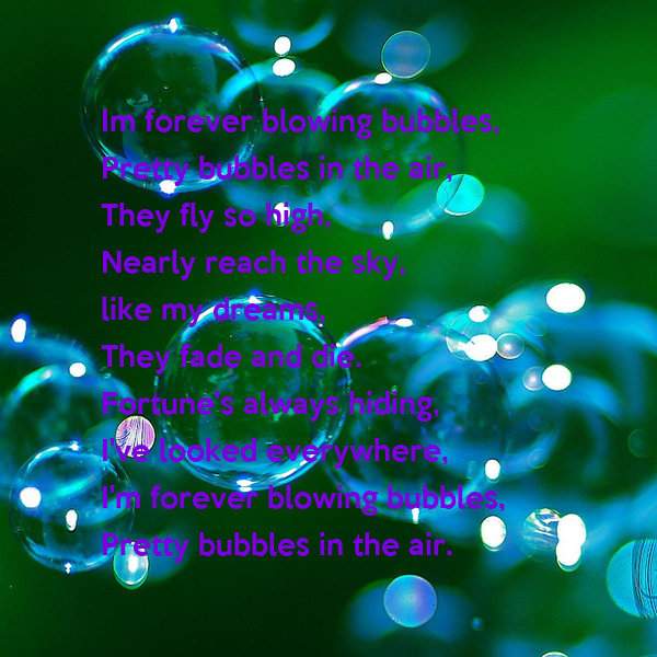 [Image: im-forever-blowing-bubbles-pretty-bubble...he-air.png]