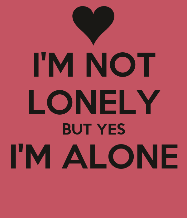 why im lonely