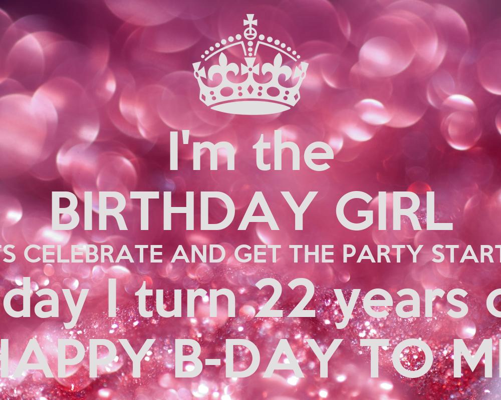 Gallery for gt 22 birthday girl