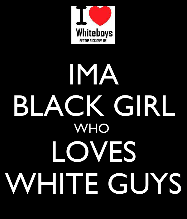 Guys who like black girls