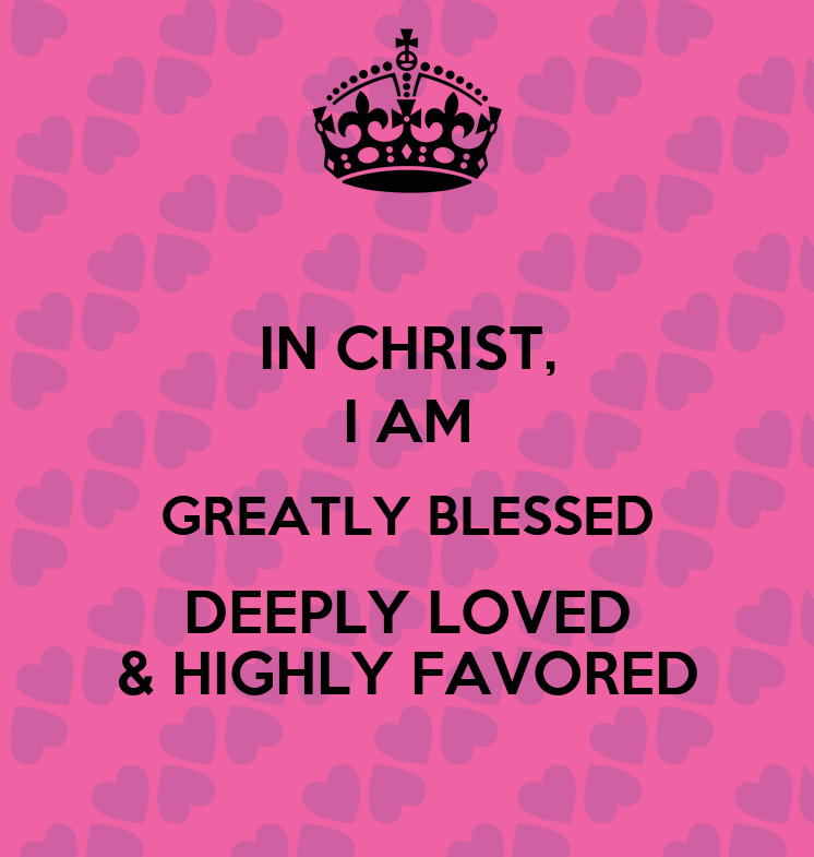 i am blessed and highly favored quotes - photo #16