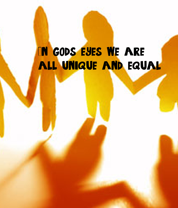 everyone is equal in gods eye Created equal: how the bible broke was composed to teach people how to relate to god dr berman shows by a a perfect society is one where everyone joins.
