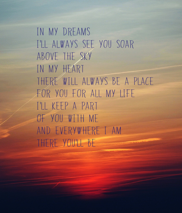 Quotes About Love Relationships: In My Dreams I'll Always See You Soar Above The Sky In My