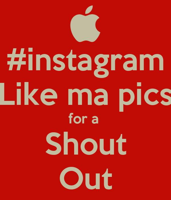 instagram Like ma pics for a Like For A Shoutout Instagram