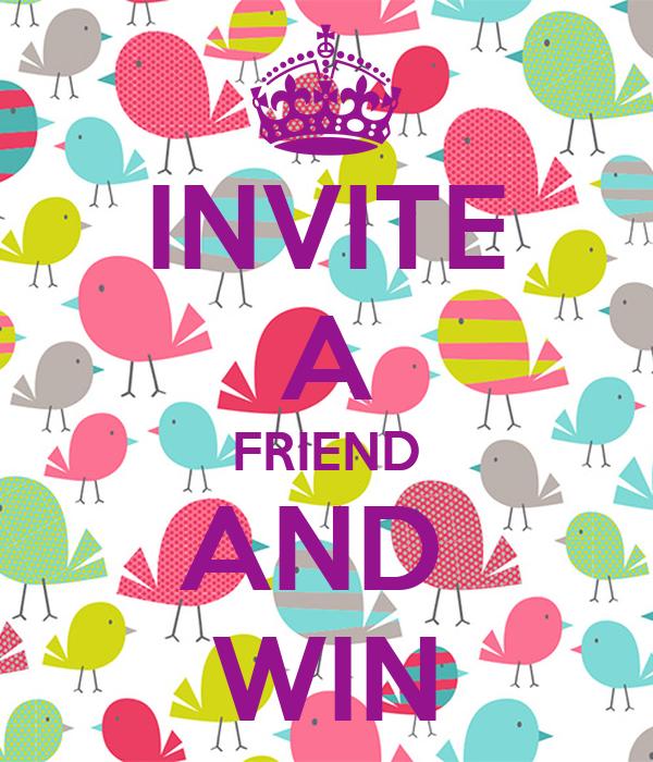 INVITE A FRIEND AND WIN Poster | SHAWNA | Keep Calm-o-Matic
