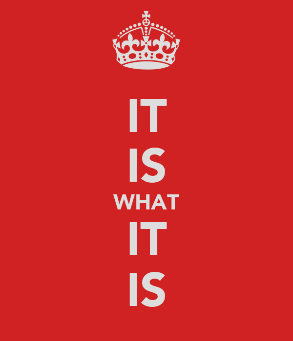 it is what it is poster liz keep calm o matic