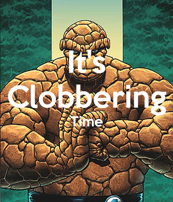 Image result for it clobbering time