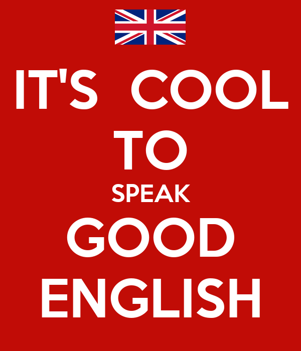 how to speak good english Speak english professionally: in person, online and on the phone will boost your english speaking skills in this 5 week course, you will learn how to identify and make a strong personal introduction.