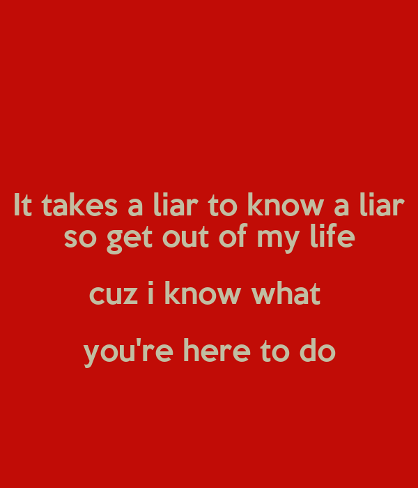 what to do when you are dating a liar Lying girlfriend did you just catch her lying here's what you should do there's always a chance that you're actually dating a pathological liar.