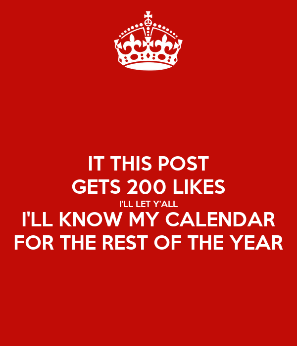 Rest Of Year Calendar : It this post gets likes i ll let y all know my