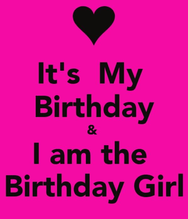 I Am Birthday Girl Cover Photos It's My Bir...