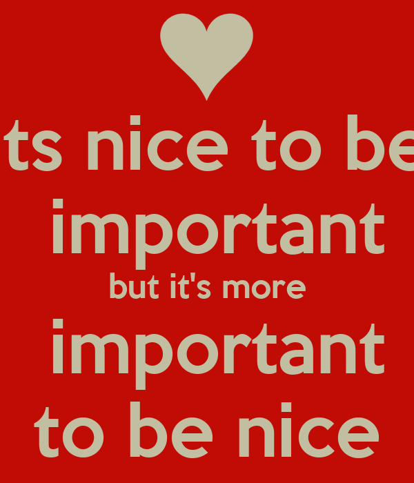 its nice to be - photo #18