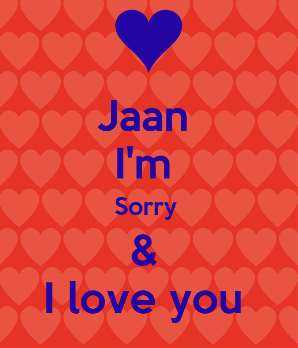 Wallpaper Love Jaan : Wallpaper Sorry Jaan Wallpaper sportstle