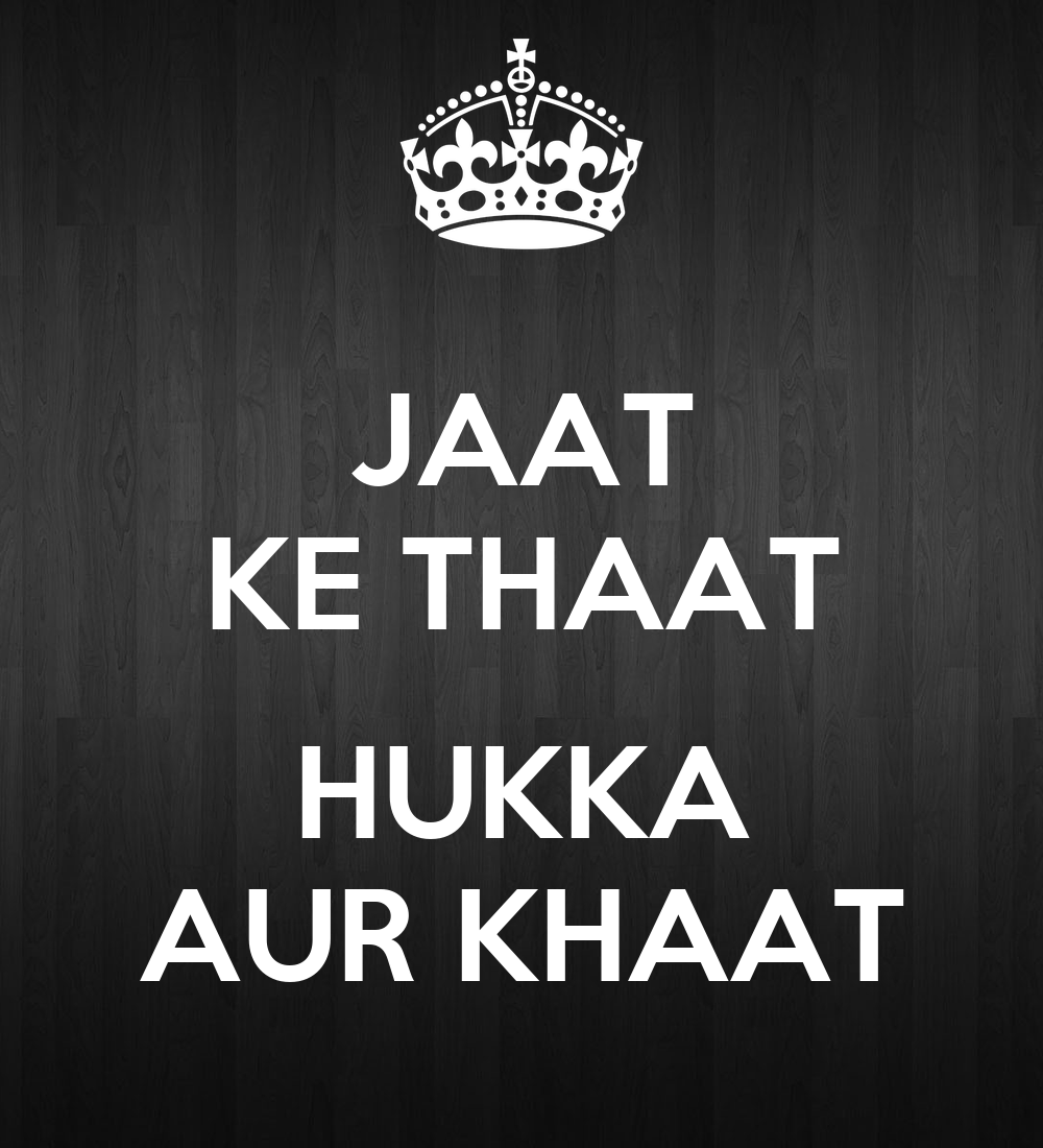 Wallpaper download jat -  Jaat Ke Thaat Hukka Aur Khaat Poster Jaat Keep Calm O Matic Jaat Logo Wallpaper