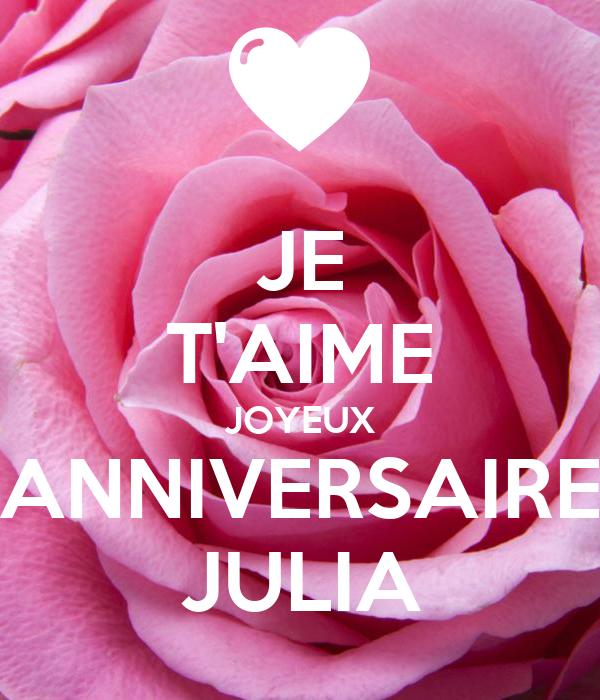 Je T Aime Joyeux Anniversaire Julia Poster Maman Keep Calm O Matic