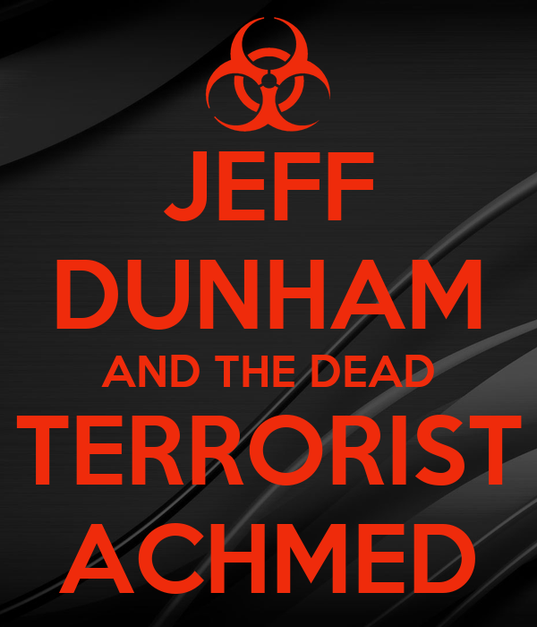 JEFF DUNHAM AND THE DEAD TERRORIST ACHMED Poster | Leah