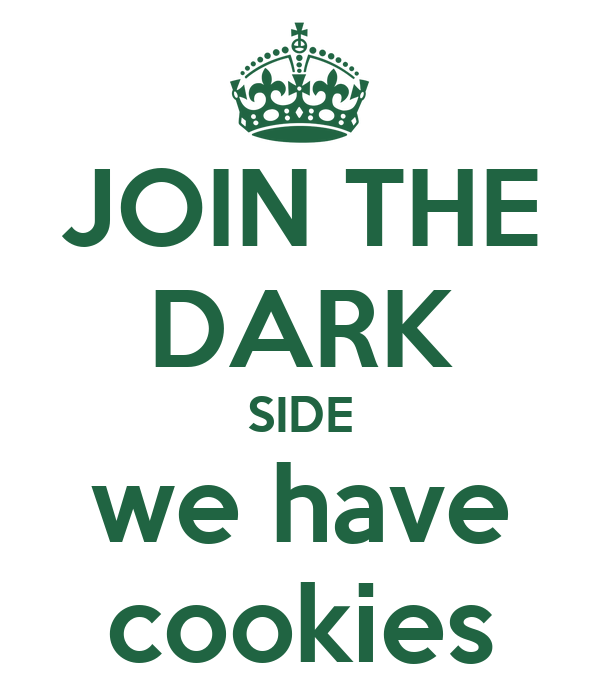 join the dark side we have cookies wallpaper