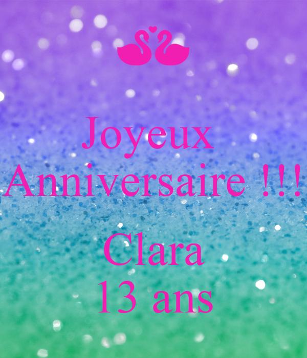 Joyeux Anniversaire Clara 13 Ans Poster Clara Keep Calm O Matic