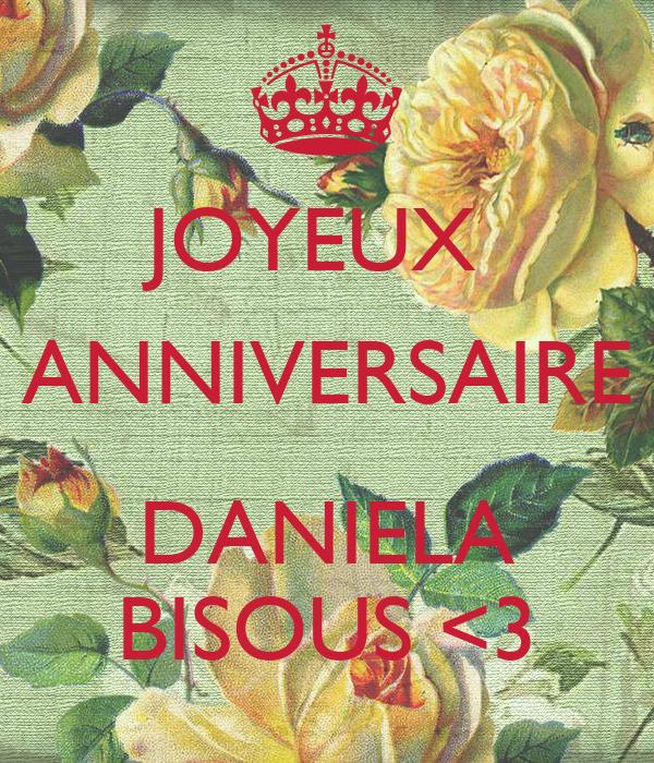 Joyeux Anniversaire Daniela Bisous 3 Poster Rechti Keep Calm O