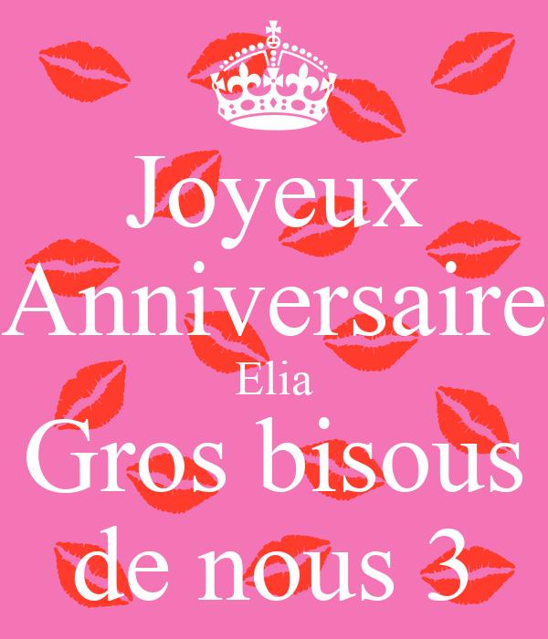 Joyeux Anniversaire Elia Gros Bisous De Nous 3 Poster Samuel