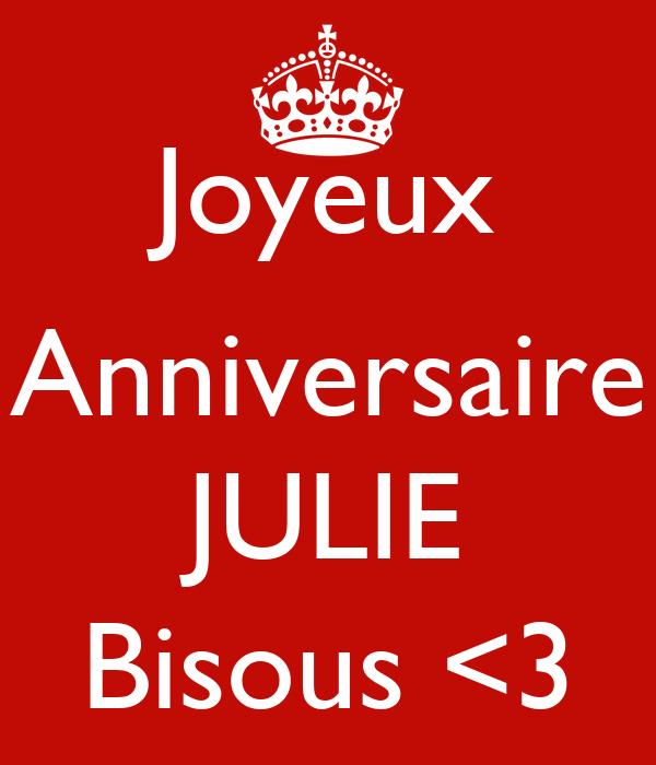 Joyeux Anniversaire Julie Bisous 3 Poster Rechti Keep Calm O Matic