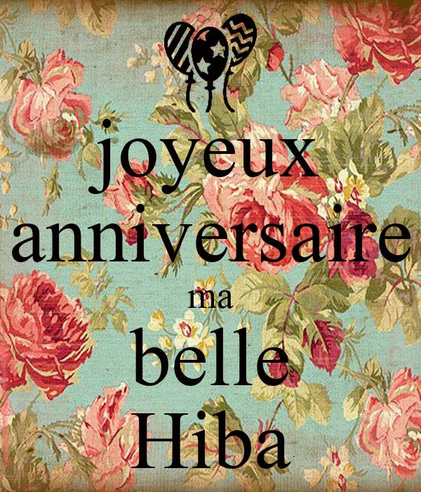 Joyeux Anniversaire Ma Belle Hiba Poster Riiii Keep Calm O Matic