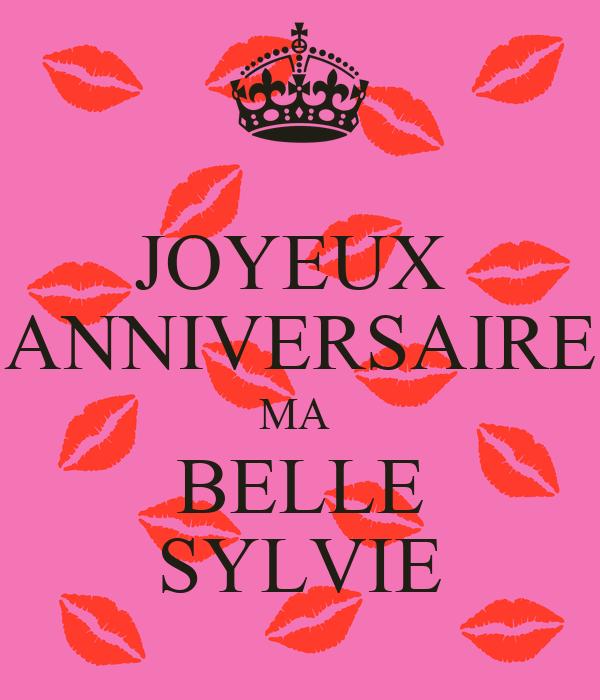 Joyeux Anniversaire Ma Belle Sylvie Poster Nad Keep Calm O Matic